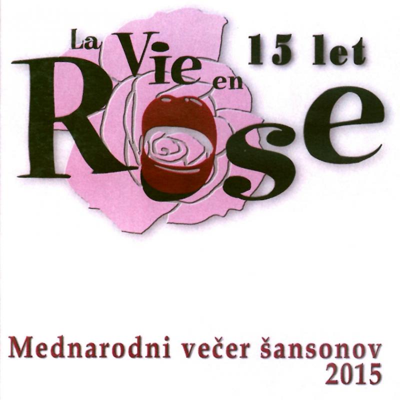 Vita Mavrič - La Vie en Rose - 15-let - Večer šansonov 2015